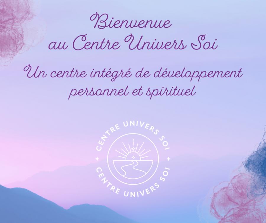 Bienvenu au Centre Univers Soi (2)